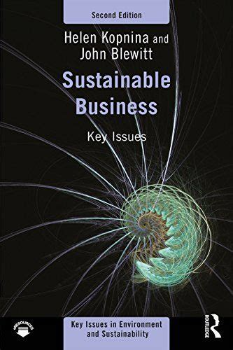 Sustainable Business: Key Issues (Key Issues in Environme