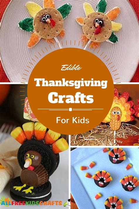 24+ Edible Thanksgiving Crafts for Kids