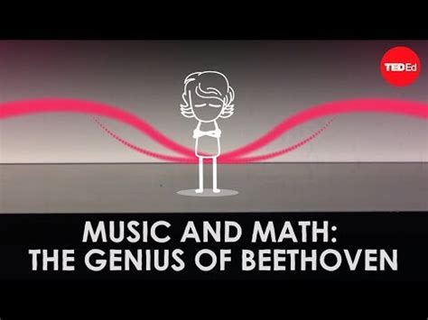 Music and math: The genius of Beethoven - Natalya St