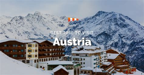 Best Time To Visit Austria 2020 - Weather & 83 Things to Do